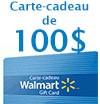 Concours gratuits : Une carte cadeau Walmart d'une valeur de $100
